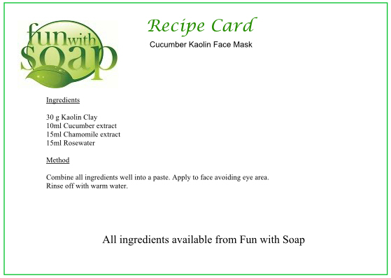 Recipe Card Cucumber Kaolin face mask.