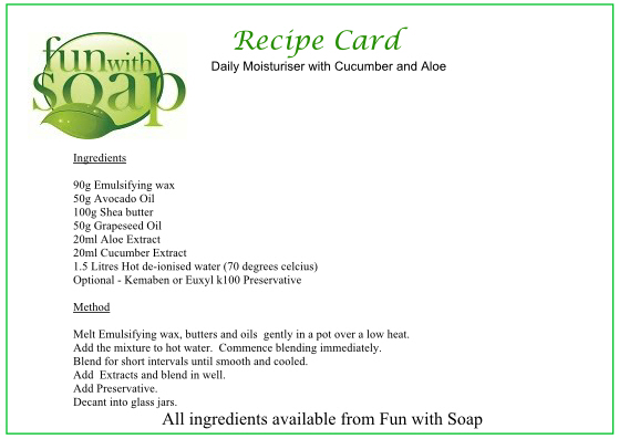 Recipe Card Daily moisturiser with Cucumber and Aloe Extract.