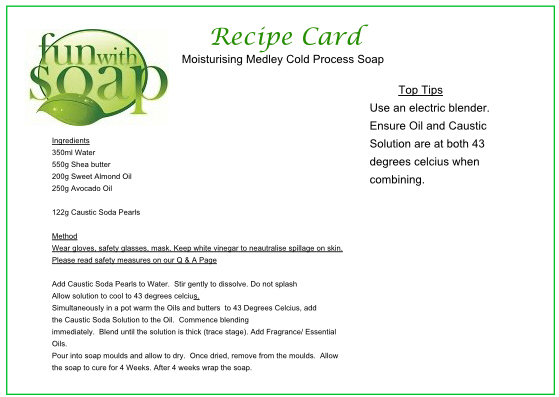 Recipe Card Moisturising Medley Cold Process Soap.